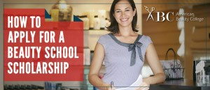 How to Apply for Beauty School Scholarships