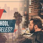 What Should I Look for in a Barbering School Near Los Angeles?
