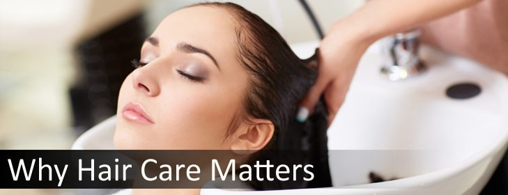 why hair care matters