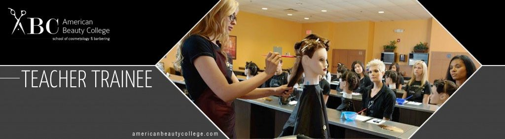 cosmetology teacher trainee
